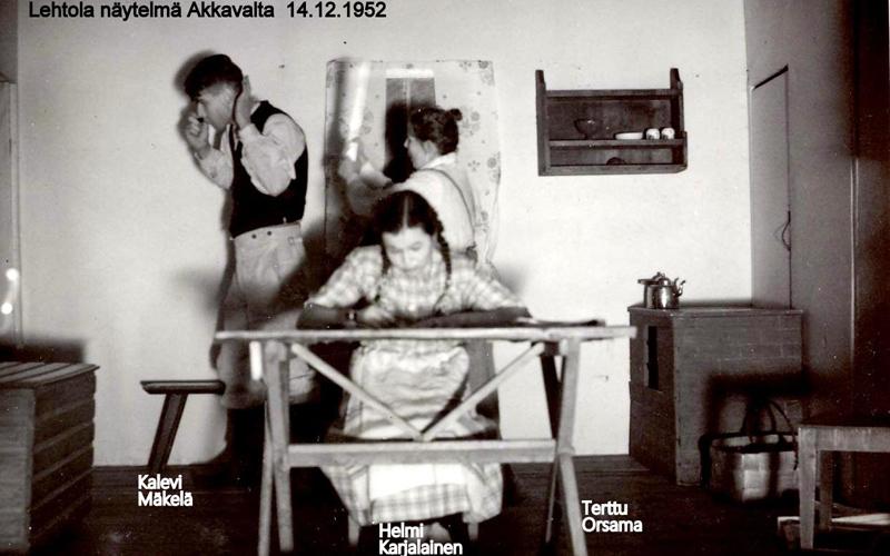 Näytelmä Akkavalta Lehtolassa 14.12.1952